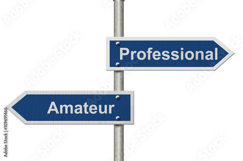 Fotografie, Obraz  Difference between being a professional or an amateur