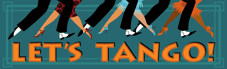 Obraz na SzkleBanner Let's tango with feet of people dressed in vintage fashion dancing, EPS 8 vector illustration, no transparencies