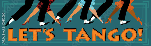 Banner Let's tango with feet of people dressed in vintage fashion dancing, EPS 8 vector illustration, no transparencies  - 109812090