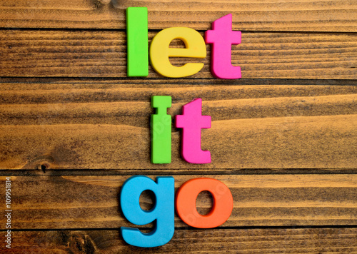 Photo  Words Let it go on table
