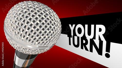 Fotografie, Obraz  Your Turn Speak Up Talk Share Opinion Ideas Microphone 3d Illust