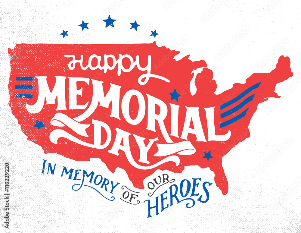Fototapety, obrazy: Happy Memorial Day. In memory of our heroes. Hand-lettering greeting card with textured sketch of silhouette US map. Vintage typography illustration isolated on white background