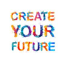 Create Your Future. Splash Pai...