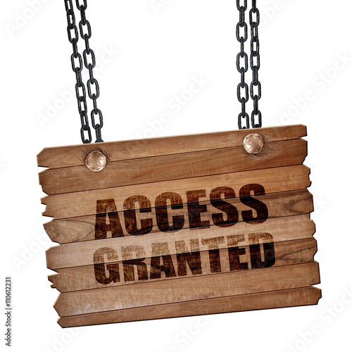 Fotografie, Obraz  access granted, 3D rendering, wooden board on a grunge chain