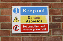 A Danger Sign For Asbestos Hazard Keep Out, England UK.