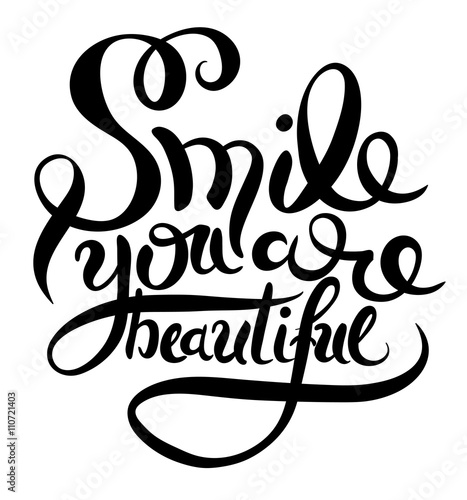Fotografie, Obraz  smile you are beautiful phrase hand lettering, inscription for i
