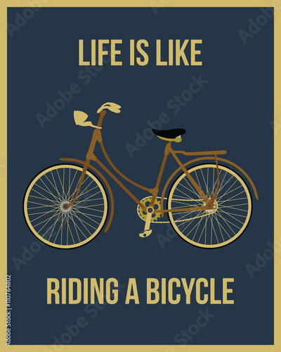 Life is like riding a bicycle Wallpaper Mural