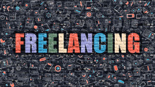 Freelancing Concept. Freelancing Drawn On Dark Wall. Freelancing In Multicolor. Freelancing Concept. Modern Illustration In Doodle Design Of Freelancing.