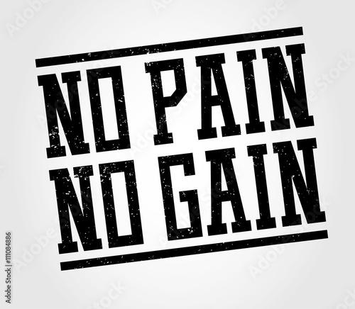 Fotografie, Obraz  no pain no gain design
