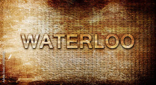 Valokuva waterloo, 3D rendering, text on a metal background