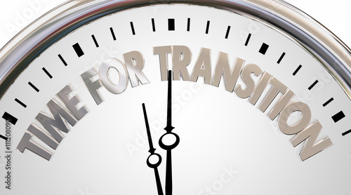 Time for Transition Change Clock New Era Words 3d Illustration Wallpaper Mural