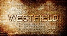 Westfield, 3D Rendering, Text On A Metal Background