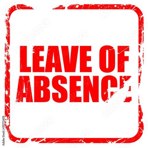 Photo leave of absence, red rubber stamp with grunge edges