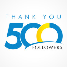 Thank You 500 Followers Logo. The Vector Thanks Card For Network Friends With 500 Numbers Text