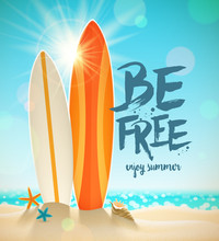 Summer Holidays Vector Illustration With Brush Calligraphy. Surfboards, Starfish And Shell On A Sunny Tropical Beach.