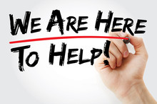 Hand Writing We Are Here To Help With Red Marker, Business Concept