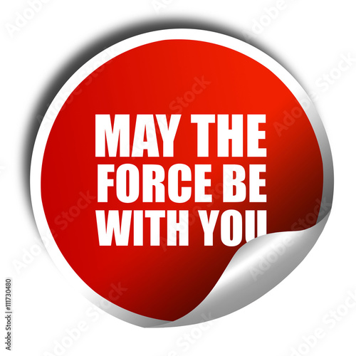 may the force be with you, 3D rendering, a red shiny sticker Canvas Print