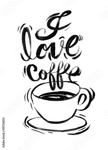 Photo  I love coffee,Modern brush calligraphy. Handwritten ink letterin