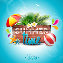 Vector Summer Time Holiday Typographic Illustration On Vintage Wood Background. Tropical Plants, Flower, Beach Ball And Sunshade.