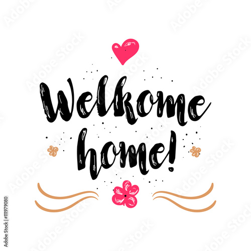 Welcome home artistic greeting card poster with calligraphy black welcome home artistic greeting card poster with calligraphy black text word hand drawn design m4hsunfo