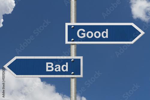 Fotografie, Obraz  Good Versus Bad