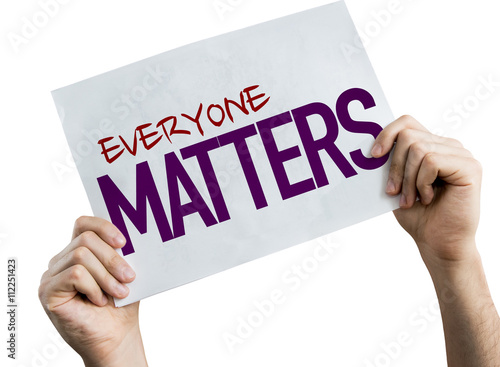 Everyone Matters placard isolated on white background Canvas Print