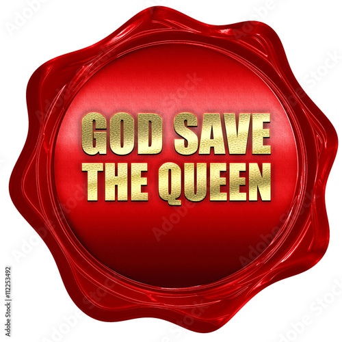 Photo god save the queen, 3D rendering, a red wax seal