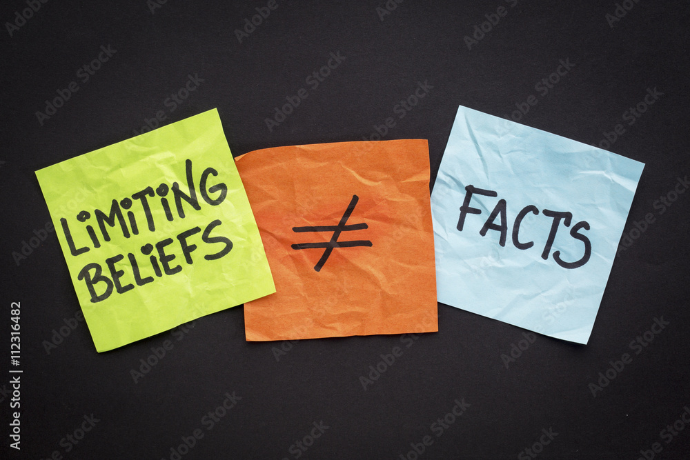 Fototapeta limiting beliefs are not facts