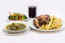 Roasted Chicken Leg/ Fries Potato, Salad, Chicken Soup/ Coriander, Chicha