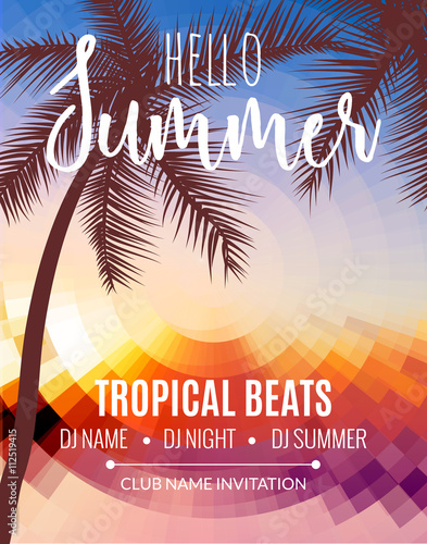 Hello Summer Beach Party Tropic Summer Vacation And Travel Tropical Poster Colorful Background And