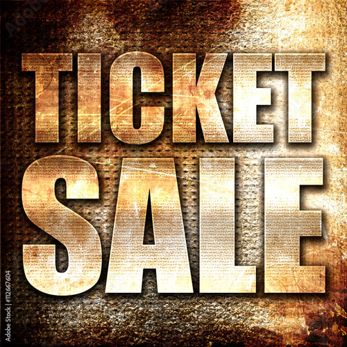 ticket sale, 3D rendering, metal text on rust background
