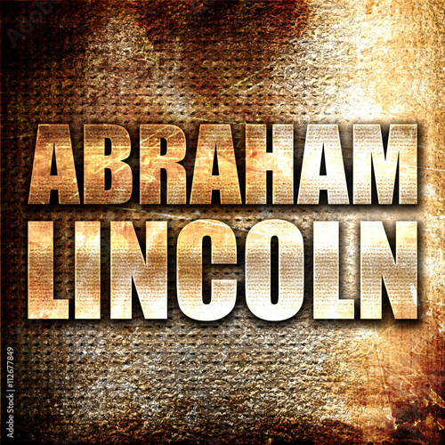 Foto  abraham lincoln, 3D rendering, metal text on rust background