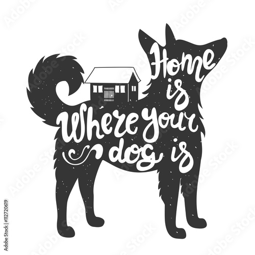 Photo  Home is where your dog is