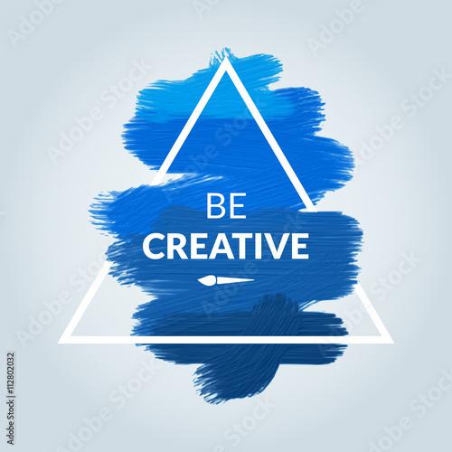 motywacja-trojkat-niebieski-akrylowy-plakat-udarowy-badz-kreatywny-tekstowy