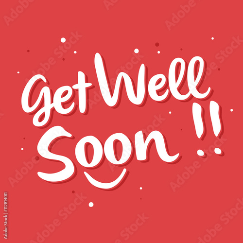 Valokuva  Get Well Soon Typography Lettering