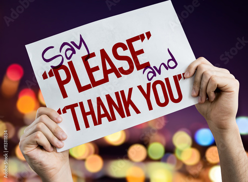 Fotografie, Tablou Say Please and Thank You placard with night lights on background