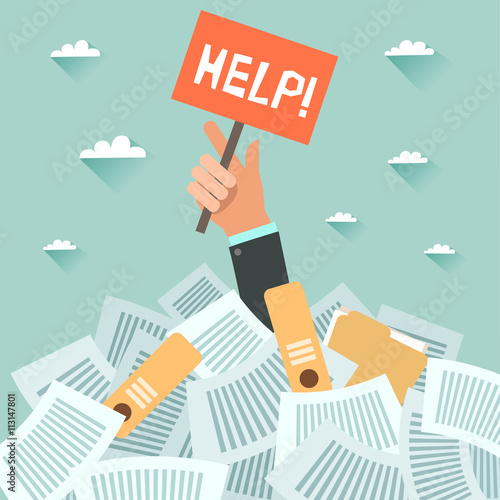 Businessman under a lot of documents and holding a HELP placard Tablou Canvas