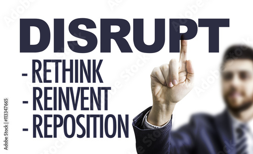 Fotografie, Obraz  Business man pointing the text: Disrupt