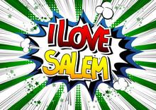 I Love Salem - Comic Book Style Word.