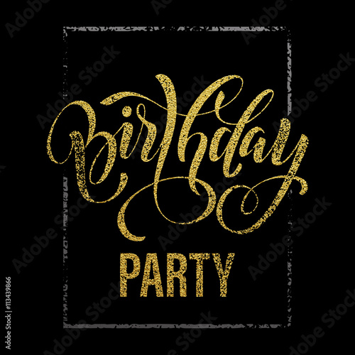 Birthday party gold glitter invitation card buy this stock vector birthday party gold glitter invitation card stopboris Image collections