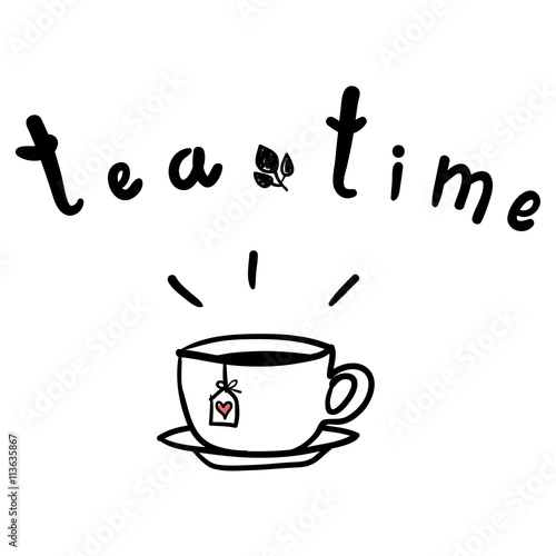 tea time poster cup of hot tea vector illustration doodles black and white line drawing i love tea buy this stock vector and explore similar vectors at adobe stock adobe stock hot tea vector illustration doodles
