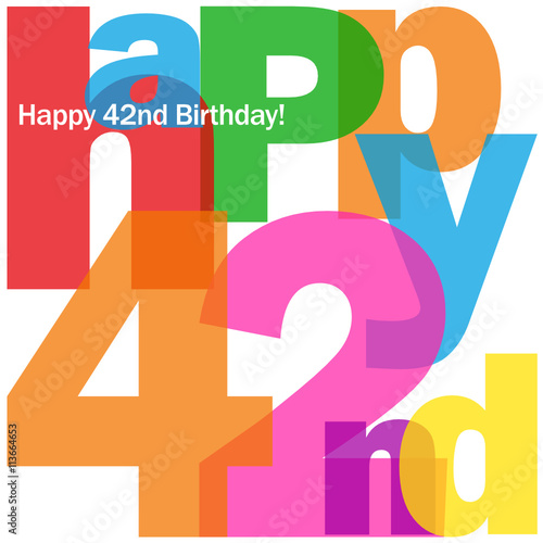 Happy 42nd Birthday Vector Card Buy This Stock Vector And Explore