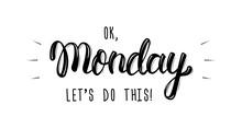 Ok Monday, Let's Do This. Tren...