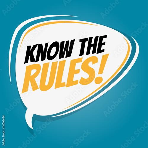 Fotografie, Obraz  know the rules retro speech bubble