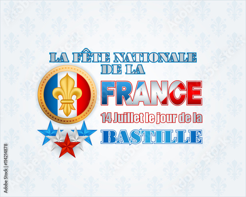 French Text Meaning National Day Of France And 14th July Bastille