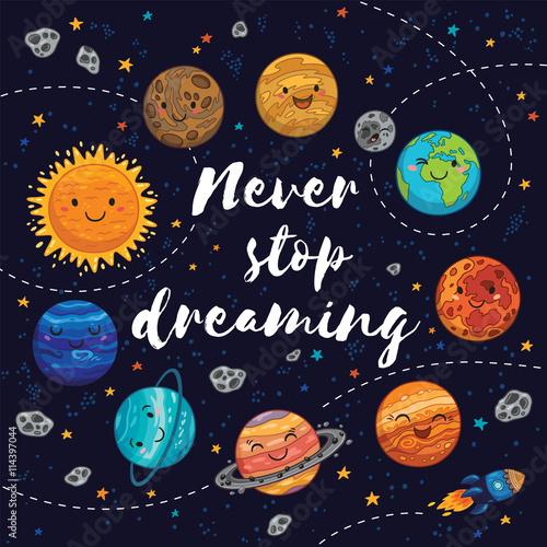 Never stop dreaming. Motivation vector illustration