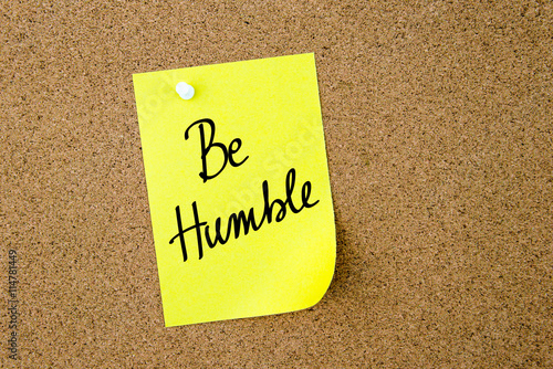 Photo  Be Humble written on yellow paper note