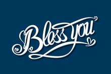 Bless You Inscription