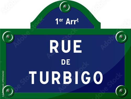 Fotografie, Obraz  Panneau rue de Turbigo 75001 Paris - Panneau rue parisienne - France