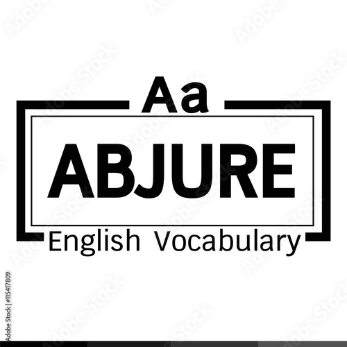 ABJURE english word vocabulary illustration design Wallpaper Mural